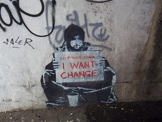 Change not coins   by Joshua Rappeneker