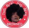 I am Brown-ed!