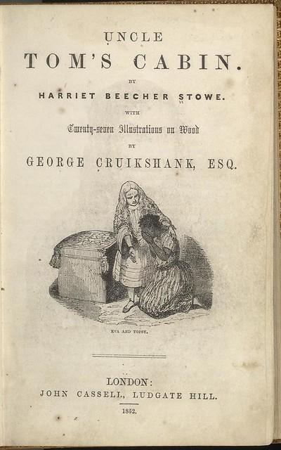Uncle Tom S Cabin A Novel By Harriet Beecher Stowe Publish