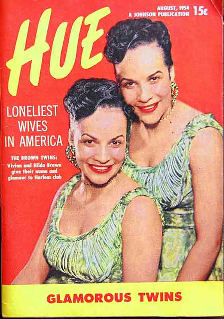 The Glamorous Brown Twins, Vivian and Hilda Brown - Hue Magazine, August, 1954