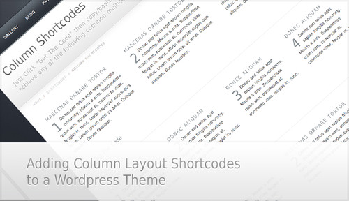 Tutorial on How to Add Column Layout Shortcodes to Your WordPress Theme