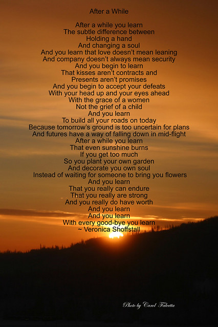 After A While This Poem By V Shoffstall Is For All Who Ha
