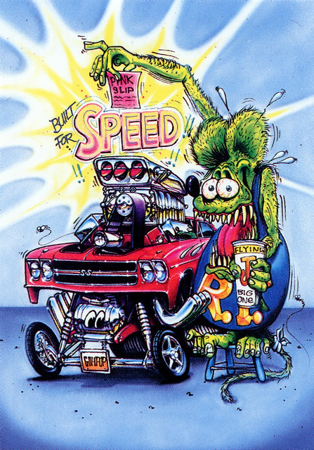 Rat Fink Ed Big Daddy Roth Built For Speed