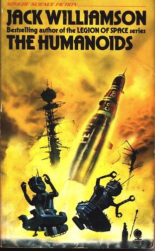 Jack Williamson: The Humanoids