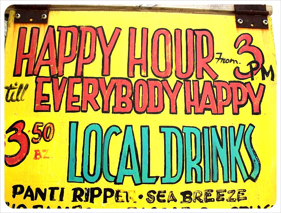 Happy Hour Sign Belize