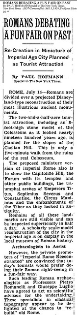 """ROME - The Neglect of Rome's Cultural Heritage by the Ministry of Culture (2008-11), and the City of Rome (2005 - 11): """"A Phony Rome for Lazy Tourists.""""? Cited from the Il Messaggero 1959, in: The New York Times (15/07/1959), p. 6. [Pt.1]."""