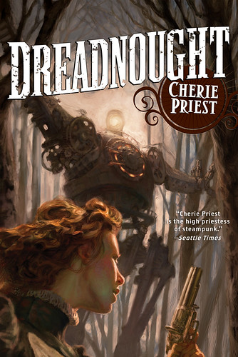 Dreadnought Revised Cover | by Cherie Priest