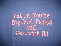 You are big girl pants   by Hawthorn M.