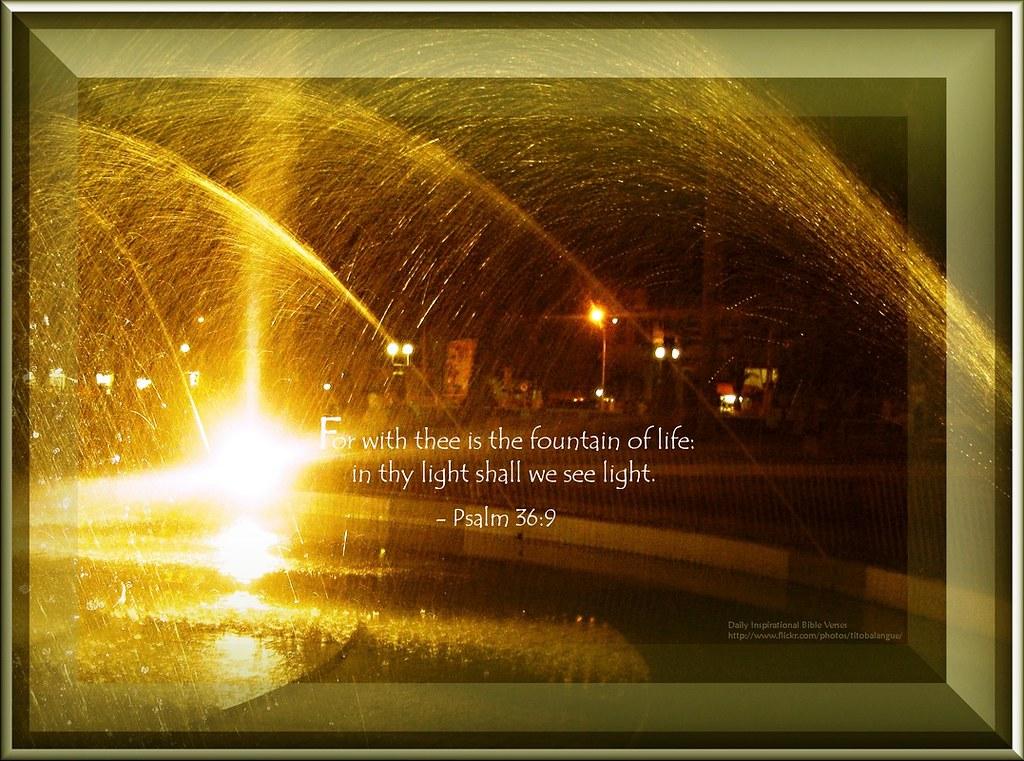 19: Daily Inspirational Bible Verse | Psalm 36:9