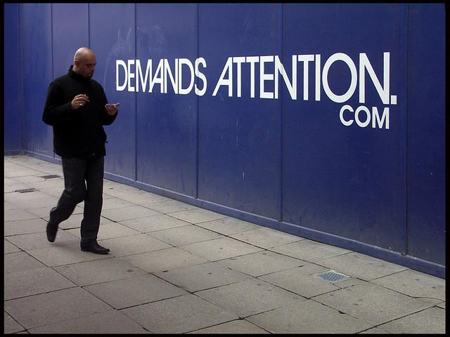Demands Attention