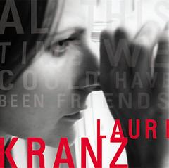 LauriKranz-AllThisTime