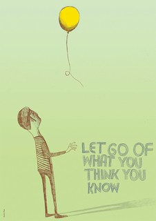 Let go of what you think you know | by advice to sink in slowly