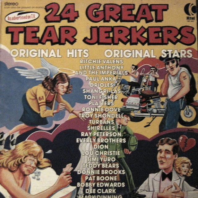 24 Great Tear Jerkers by K-Tel Records | my very first as se