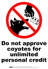 Do Not Approve Coyotes For Unlimited Personal Credit | by guppiecat