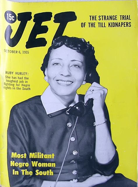 Civil Rights Worker, Ruby Hurley, Is The Most Militant Negro Woman in the South - Jet Magazine, October 6, 1955
