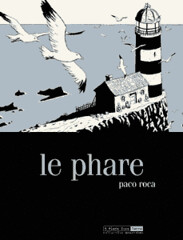 Le phare; Paco Roca