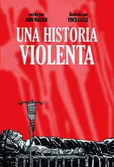 Una historia violenta; John Wagner y Vince Locke