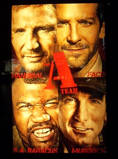The A Team Movie Poster Hannibal Face B A Baracus Qu Flickr