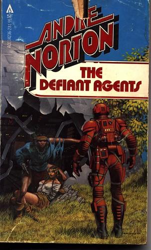 Andre Norton: The Defiant Agents