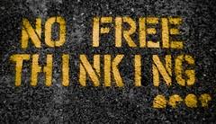 NO FREE THINKING
