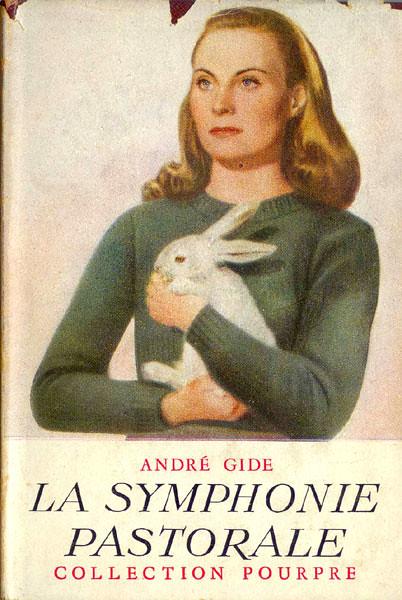La Symphonie Pastorale (Collection Pourpre, Gallimard) 1923 AUTHOR: Andre Gide ARTIST: (unknown)