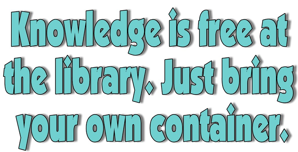 Image result for library sayings for school libraries