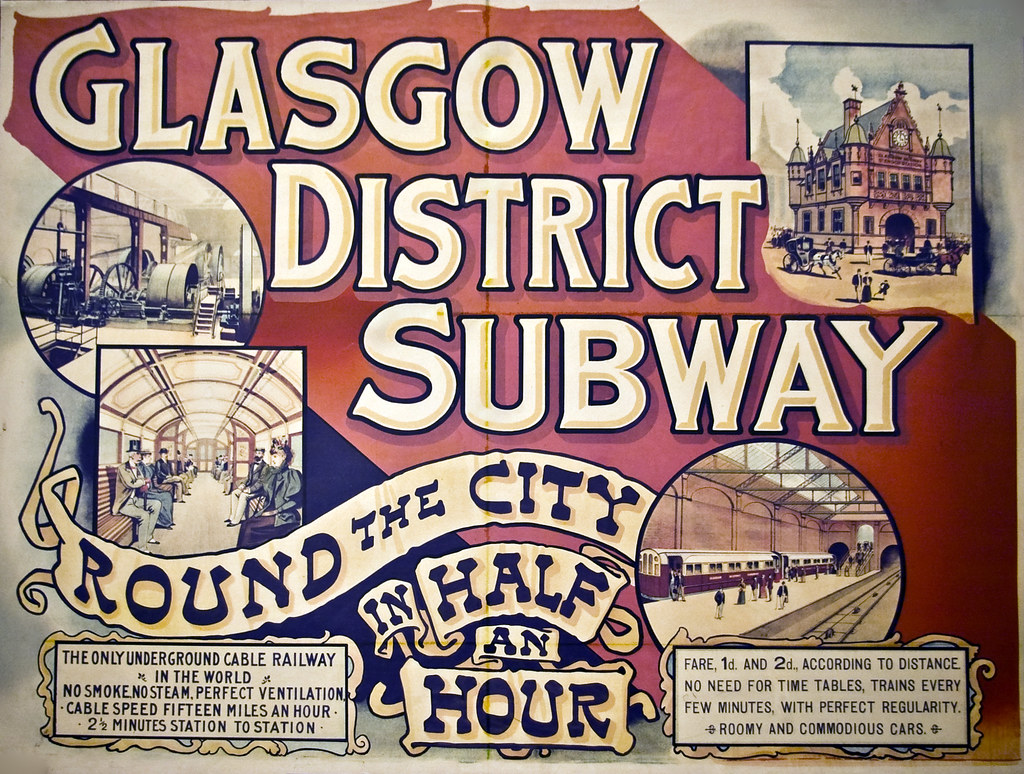 Glasgow District Subway (IMGP1333) | An old poster ...