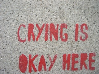 Crying is okay here. | by A National Acrobat
