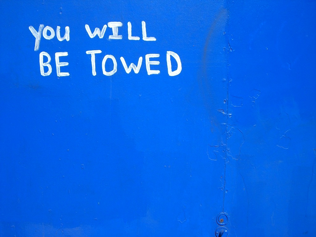 You will be towed.