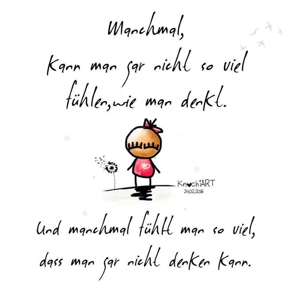 😞 Manchmal,kann man gar nicht so viel #fühlen,wie man #de