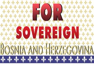FOR SOVEREIGN BOSNIA AND HERZEGOVINA