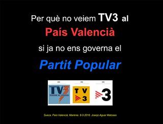 Per que no veiem TV3 al Pais Valencia (8-3-2016) -PNG