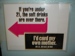 I'd card my own mother.