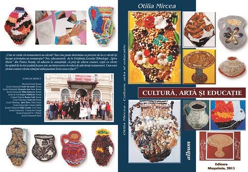 Album Cultură artă educaţie - Otilia Mircea