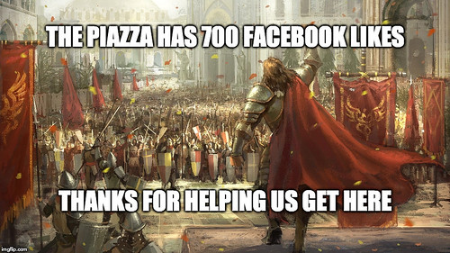 The Piazza has 700 Facebook likes | by David Shepheard