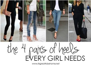 the 4 pairs of heels every girl needs - It's Great to Be Home | by It's Great To Be Home
