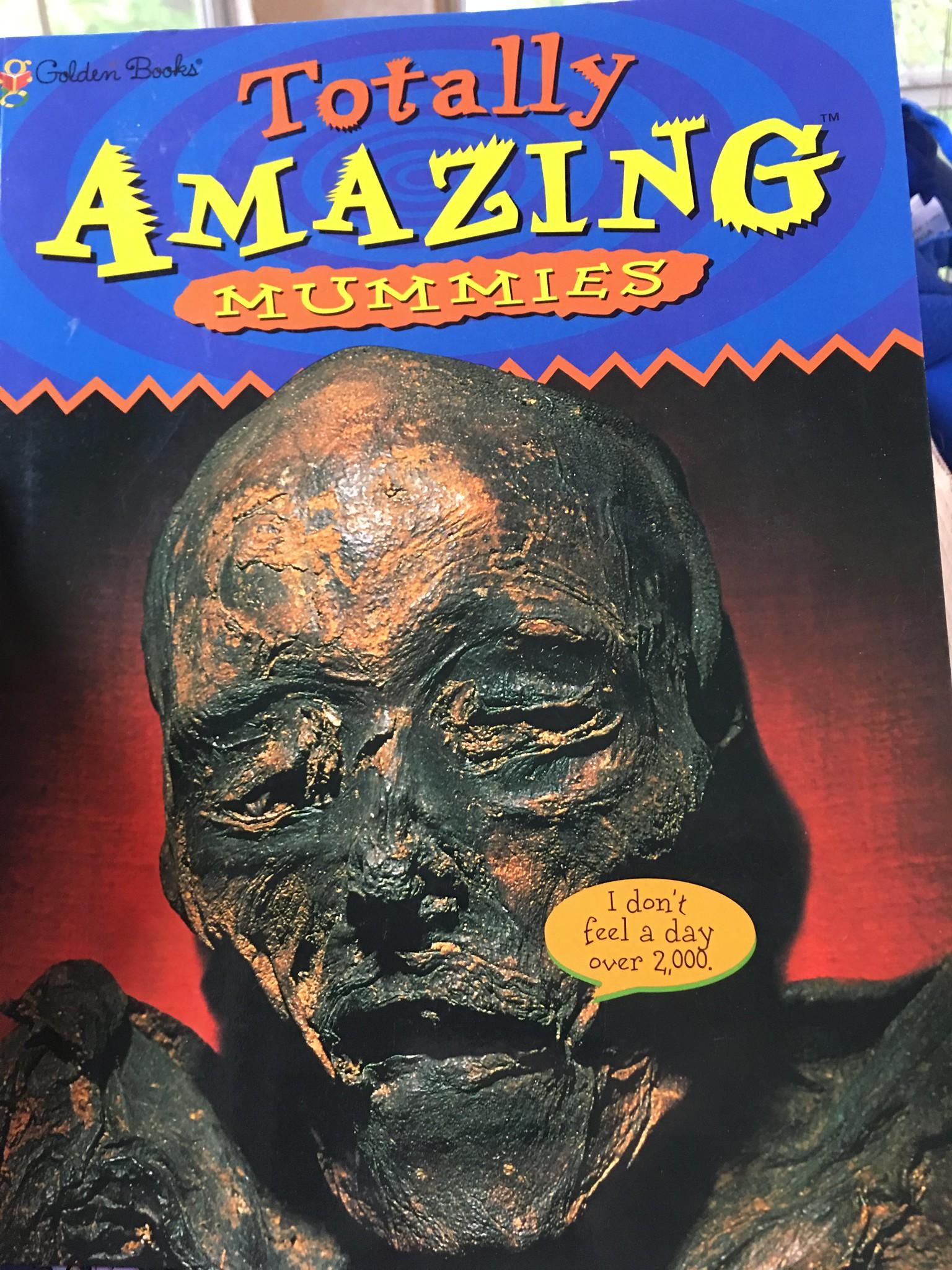 Totally Amazing Mummies