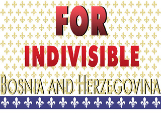 FOR INDIVISIBLE BOSNIA AND HERZEGOVINA