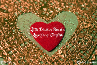 Little broken hearts love song playlist part I | by ex.libris