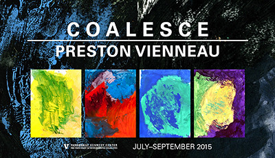 Preston Vienneau - Coalesce [Art Exhibit 2015]