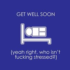 get well soon stress