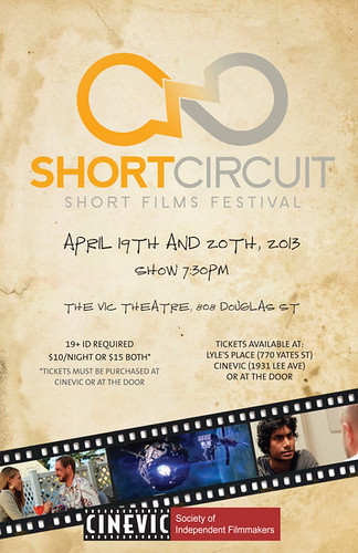 Short Circuit - April 19+20, 2013 | by CineVic