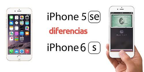 Diferencias entre iPhone 5SE VS iPhone 6s comparativa