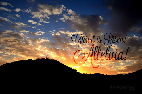 """Christ is Risen! Alleluia!"" 