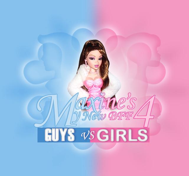 Maxine's My New BFF Season 4! Guys vs Girls!