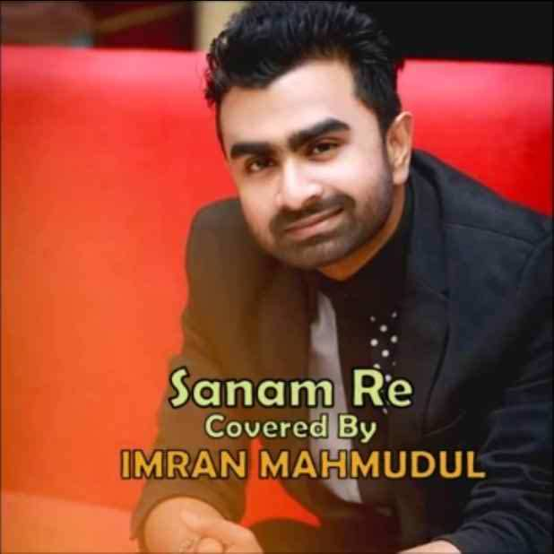 Sanam Re By Imran 2016 Covered Full Mp3 Song Download Down