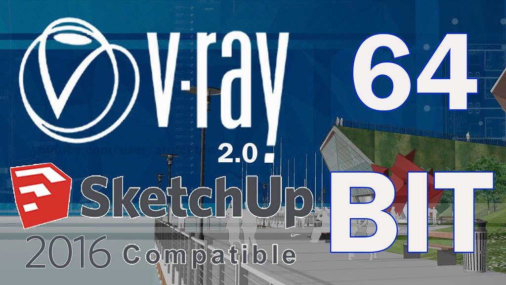 Vray 2 0 For SketchUp 2016 Full With Crack Free Download | Flickr