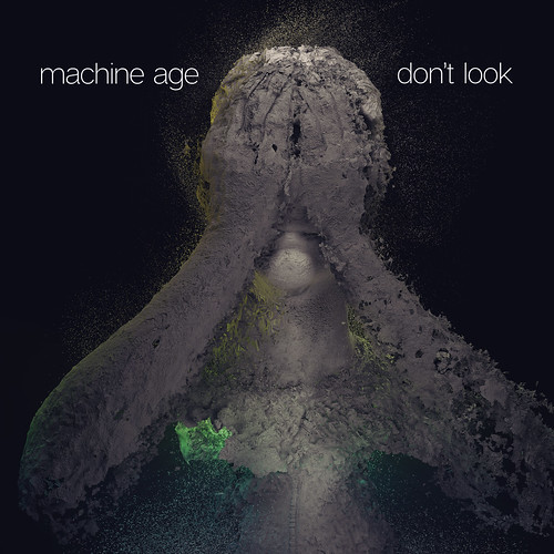 Machine Age - Don't Look _ Single Artwork   by mimobase