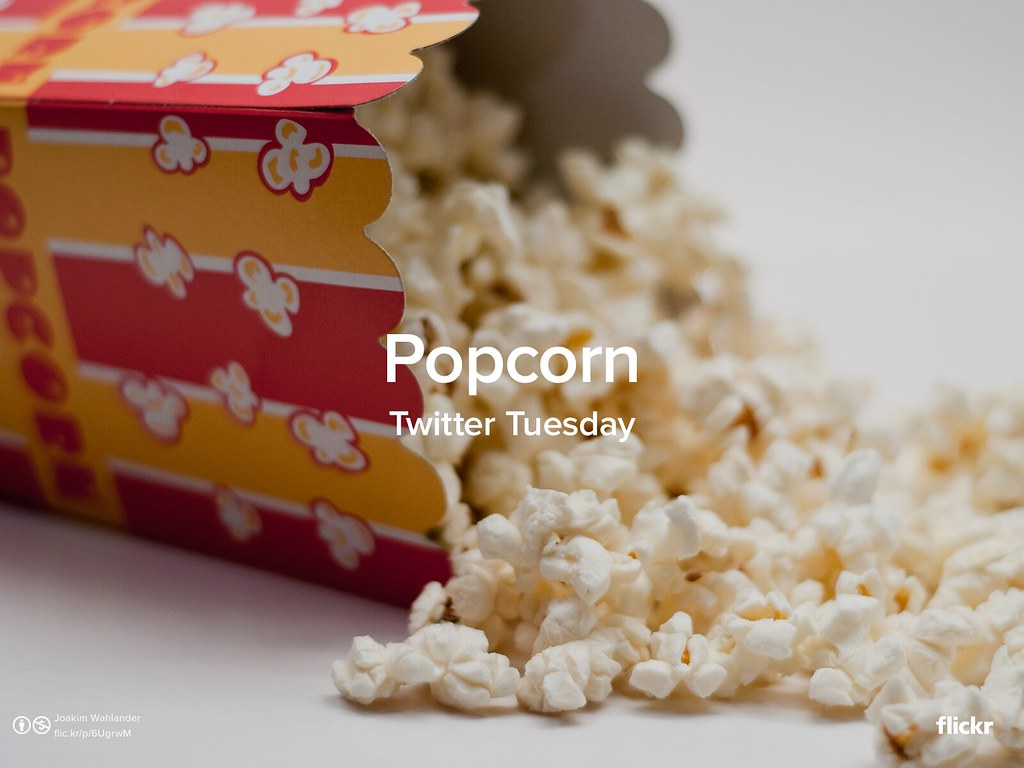 Twitter Tuesday: Popcorn