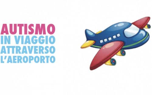 Viaggi in aereo con persone autistiche? Scopri cosa devi sapere